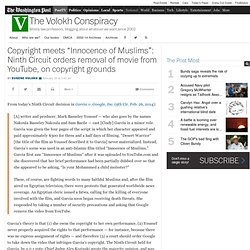 "Copyright meets ""Innocence of Muslims"": Ninth Circuit orders removal of movie from YouTube, on copyright grounds"