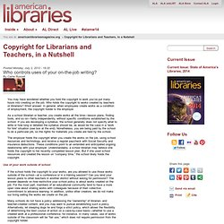 Copyright for Librarians and Teachers, in a Nutshell