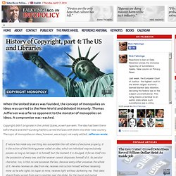 History of Copyright, part 4: The US and Libraries