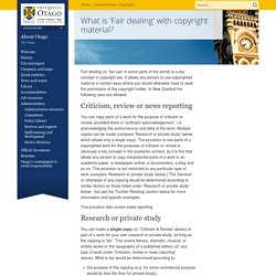 What is fair dealing with copyright material?, Copyright, University of Otago, New Zealand