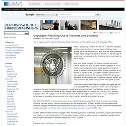 Copyright: Reaching Out to Teachers and Students « Teaching with the Library of Congress