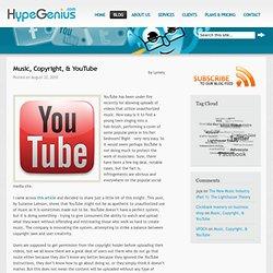Music, Copyright, & YouTube