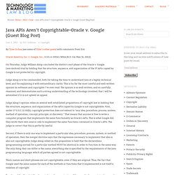 Java APIs Aren't Copyrightable–Oracle v. Google (Guest Blog Post)