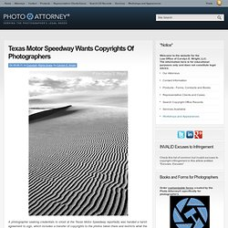 Texas Motor Speedway Wants Copyrights Of Photographers