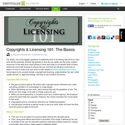Copyrights & Licensing 101: The Basics