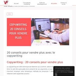 20 conseils pour vendre plus avec le copywriting - Valérie Ficheux, consultante marketing