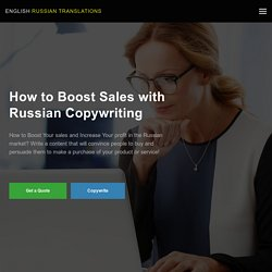 Increase Your Profit in the Russian Market with Russian Copywriter