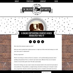 3 Online Copywriting Courses Which Absolutely Nail It!