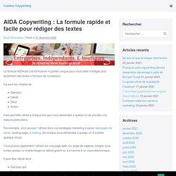 AIDA Copywriting : La formule rapide et facile pour rédiger des textes - Creative Copywriting
