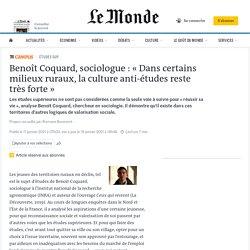 Benoît Coquard, sociologue : «Dans certains milieux ruraux, la culture anti-études reste très forte»