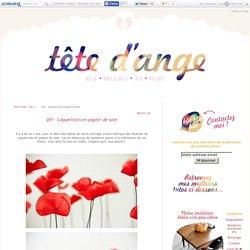 DIY - Coquelicots en papier de soie - Tête d'ange