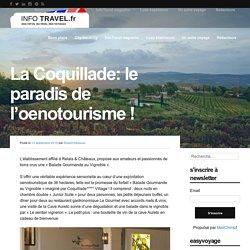 La Coquillade: le paradis de l'oenotourisme !