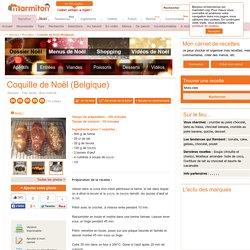 Coquille de Noël (Belgique) : Recette de Coquille de Noël (Belgique)