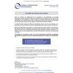 Conseil d'Orientation Retraites (COR) Les effets des réformes des retraites- Décembre 2016