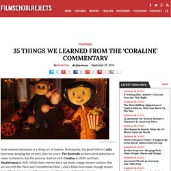 Coraline Commentary: 35 Things We Learned
