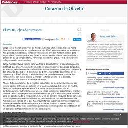 Corazón de Olivetti » El PSOE, lejos de Suresnes