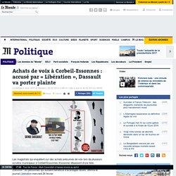 Achats de voix à Corbeil-Essonnes: la liste qui accuse Serge Dassault