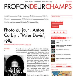 "Photo du jour : Anton Corbijn, ""Miles Davis"", 1985"