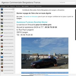 Agence Commerciale Bergadana France.: Corbillards Mercedes Osiris-Bergadana de Langon a Arcachon