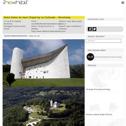Notre Dame du Haut Chapel by Le Corbusier - Ronchamp