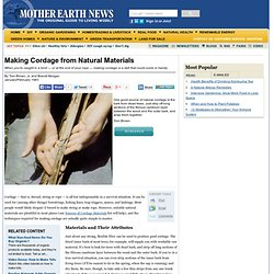 Making Cordage from Natural Materials - DIY