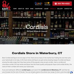 Cordials Store in Waterbury CT
