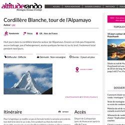 Cordillère Blanche, tour de l'Alpamayo