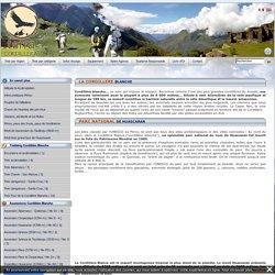 Cordillère Blanche : trek et randonnée dans la région de Huaraz au Pérou - Terra cordillera