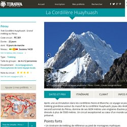 Trek Cordillère Huayhuash : Grand trekking au Pérou