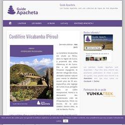 Cordillère Vilcabamba (Pérou) - Guide Apacheta