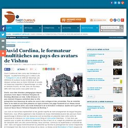 David Cordina, le formateur multitâches au pays des avatars de Vishnu : Articles : Thot Cursus