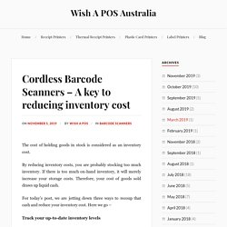 Cordless Barcode Scanners – A key to reducing inventory cost – Wish A POS Australia