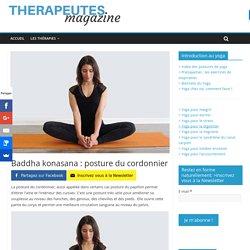 Baddha konasana : posture du cordonnier - Therapeutes magazine