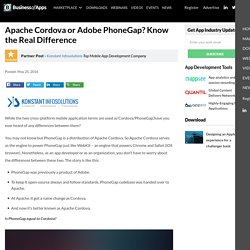 Apache Cordova or Adobe PhoneGap? Know the Real Difference