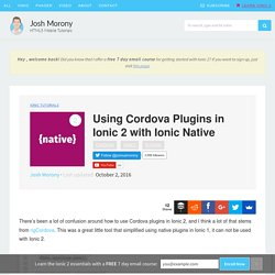 Using Cordova Plugins in Ionic 2 with Ionic Native