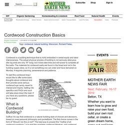 Cordwood Construction Basics - Green Homes