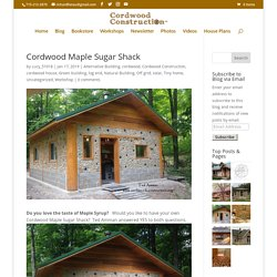 Cordwood Maple Sugar Shack