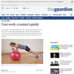 Core work: a runner's guide