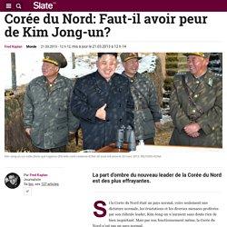 Corée du Nord: Faut-il avoir peur de Kim Jong-un?