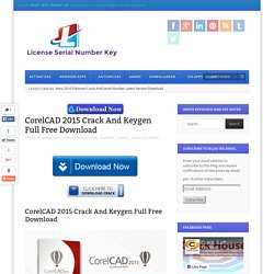 CorelCAD 2015 Crack And Keygen Full Free Download
