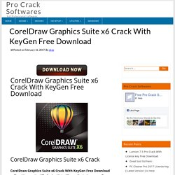 Coreldraw Graphics Suite x6 Activation Code, Keygen Generator FREE