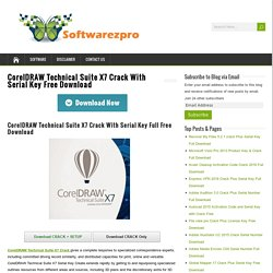 CorelDRAW Technical Suite X7 Crack With Serial Key Free Download