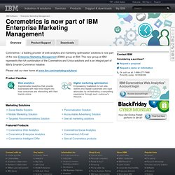 Coremetrics is now part of IBM Enterprise Marketing Management