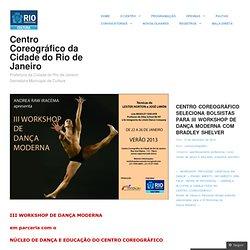 CENTRO COREOGRÁFICO SELECIONA BOLSISTAS PARA III WORKSHOP DE DANÇA MODERNA COM BRADLEY SHELVER