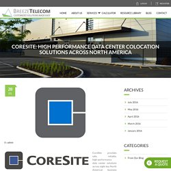 CORESITE Data Center Solutions