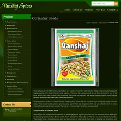 Coriander Seeds,Whole Coriander Seeds,Sabut Dhania Suppliers