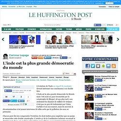 Corinne Lepage: L'inde est la plus grande démocratie du monde