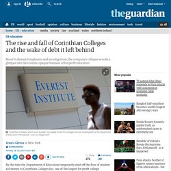 The rise and fall of Corinthian Colleges and the wake of debt it left behind