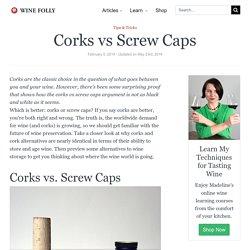 Corks vs Screw Caps