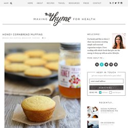 Honey Cornbread Muffins - Making Thyme for Health